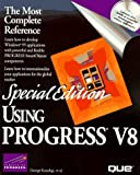 img - for Using Progress V8 (Special Edition Using) book / textbook / text book
