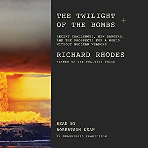 The Twilight of the Bombs Audiobook