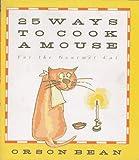 Twenty-Five Ways to Cook a Mouse, Orson Bean, 1559721995