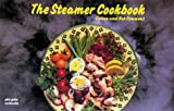 Steamer Cookbook, Coleen Simmons and Bob Simmons, 1558670807