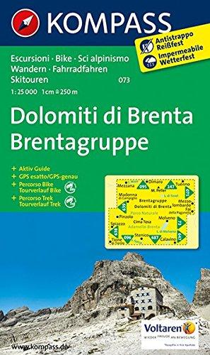 Dolomiti di Brenta - Brentagruppe: Wanderkarte mit Aktiv Guide, Radrouten und alpinen Skirouten. GPS-genau. Dt. /Ital. 1:25000 (KOMPASS-Wanderkarten, Band 73) Landkarte – Folded Map, 1. Juli 2014 KOMPASS-Karten GmbH 3850264947 Karten / Stadtpläne / Europa