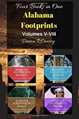 Alabama Footprints Volumes V-VIII: Four Books in One Paperback