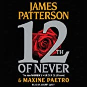 12th of Never: Women's Murder Club, Book 12 | James Patterson, Maxine Paetro