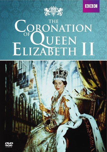 Coronation Queen - Coronation of Queen Elizabeth II, The