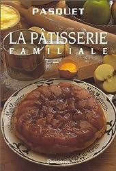 La pâtisserie familiale (Gastronomie)