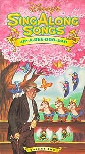 Amazon Com Disney S Sing A Long Songs Zip A Dee Doo Dah Vhs Volume 2 Disney Sing Along