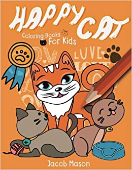 Happy Cat Coloring Books For Kids Cats Coloring Book