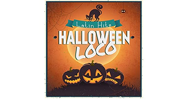 Halloween Loco (Latin Hits) by Various artists on Amazon ...
