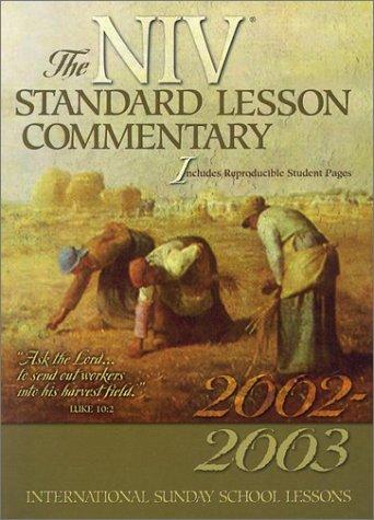Standard Lesson Commentary 2002-2003: International Sunday School Lessons Niv Version PDF