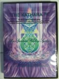 The Kathara Bio-spiritual Healing System Level 1 (Melchizedek Cloister Emerald Order Freedom Teachings)