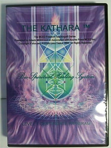 The Kathara Bio-spiritual Healing System Level 1 (Melchizedek