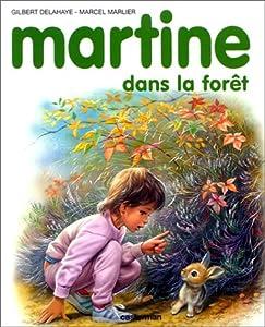 """Afficher """"Martine dans la forêt"""""""