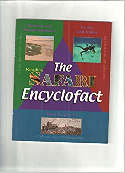 Book Deserts and Desert Dwellers, In, On and Under and Save It, Use It (The Reading Safari Encyclofact)