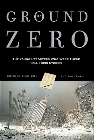 Download At Ground Zero: Young Reporters Who Were There Tell Their Stories ebook