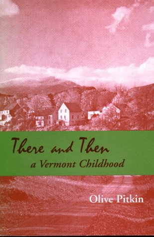 There and Then: A Vermont Childhood