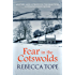 Fear In The Cotswolds: 7 (The Cotswold Mysteries)