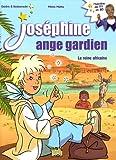 Joséphine ange gardien, Tome 1 : La reine africaine