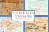 Armenia: A Historical Atlas
