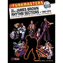 The Funkmasters - The Great James Brown Rhythm Sections 1960-1973: For Guitar, Bass and Drums, Book and 2 CDs