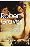 Front cover for the book Claudius the God by Robert Graves