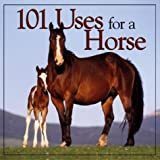 img - for 101 Uses for a Horse book / textbook / text book