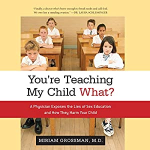 You're Teaching My Child What? Audiobook