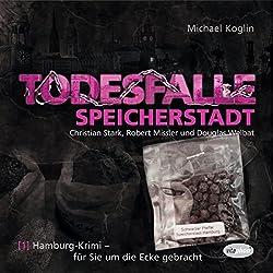 Todesfalle Speicherstadt (Hamburg-Krimi 1)