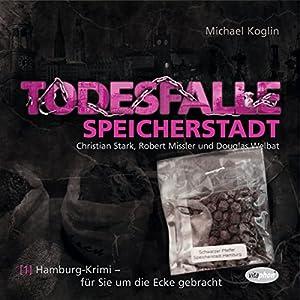 Todesfalle Speicherstadt (Hamburg-Krimi 1) Hörspiel