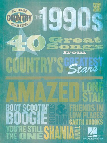 The 1990s - Country Decade Series (Hal Leonard Country - Series Music Decade Country Book