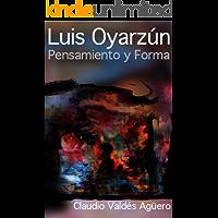 Luis Oyarzún. Pensamiento y Forma (Spanish Edition) book cover