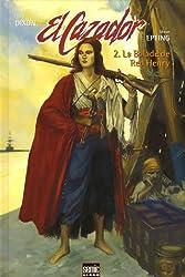 El Cazador, Tome 2 : La balade de Red Henry