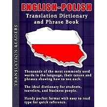 English - Polish Translation Dictionary and Phrasebook: English - Polish Translation Dictionary and Phrasebook