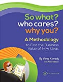 img - for So what? who cares? why you? book / textbook / text book