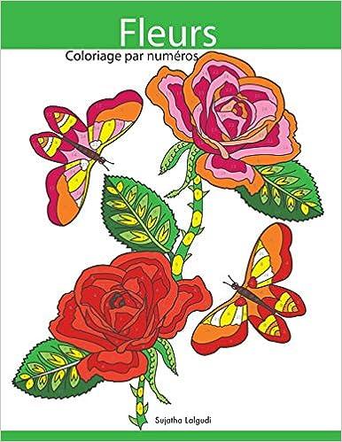 Coloriage Par Numeros Fleurs Livre De Coloriage Pour Enfants Et