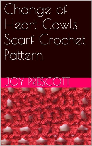 Change of Heart Cowls Scarf Crochet Pattern - Valentine's Day Crochet