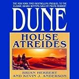 Dune: House Atreides: House Trilogy, Book 1