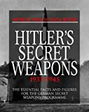 Hitler's Secret Weapons: 1933-1945 (World War II Data Book)