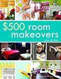 $500 Room Makeovers