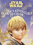 Star Wars Episode 1 Anakin's Adventures to Color (Coloring Book)