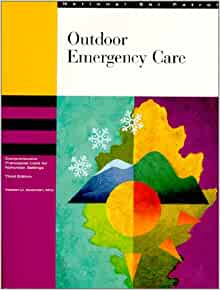 Outdoor Emergency Care: Comprehensive Care for Nonurban
