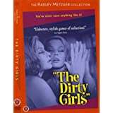 Radley Metzger Collection: The Dirty Girls