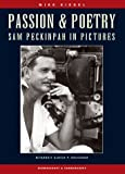 Passion & Poetry - Sam Peckinpah in Pictures