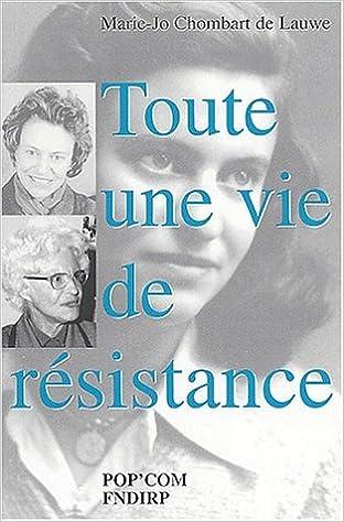 Livres Toute une vie de résistance pdf, epub ebook