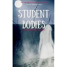 Student Bodies: A Poltergeeks Novel