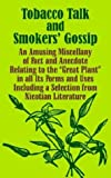 Tobacco Talk and Smokers' Gossip, George W. Redway, 141010270X