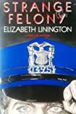 Strange Felony, Elizabeth Linington, 0385239831