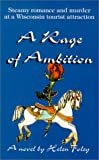 A Rage of Ambition, Helen Foley, 1878569643