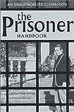 The Prisoner Handbook, Steven Paul Davies, 0752219685