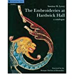 The Embroideries at Hardwick Hall: A Catalogue by Santina M. Levey front cover