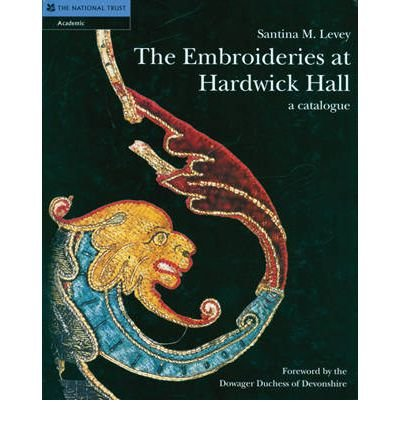 The Embroideries at Hardwick Hall: A Catalogue